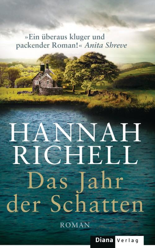 Das Jahr der Schatten von Hannah Richell