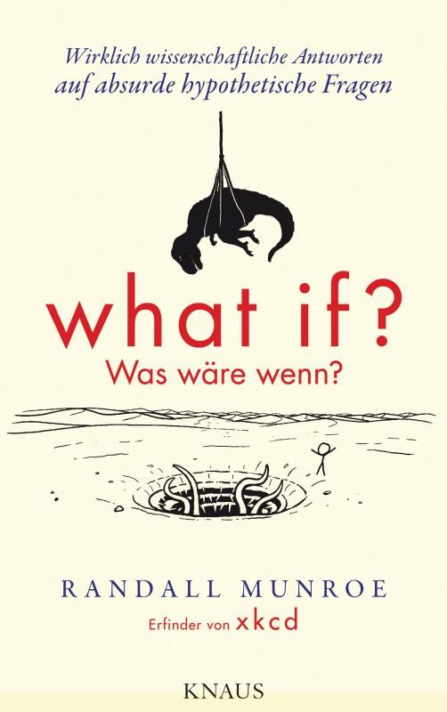 What if Was waere wenn von Randall Munroe