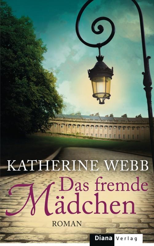 Das fremde Maedchen von Katherine Webb