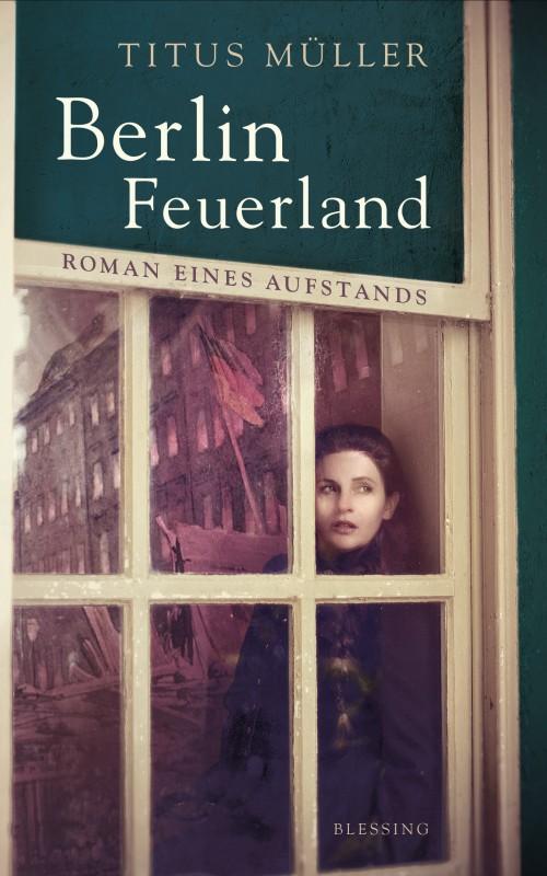 Berlin Feuerland von Titus Mueller