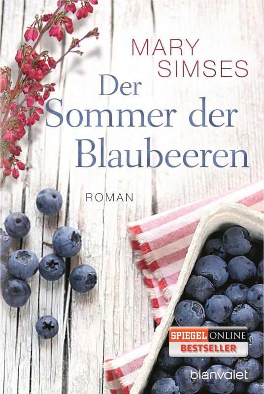 Der Sommer der Blaubeeren von Mary Simses